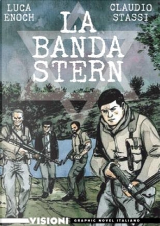 La banda Stern by Claudio Stassi, Luca Enoch