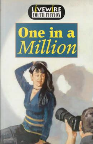 Livewire Youth Fiction One in a Million by Iris Howden