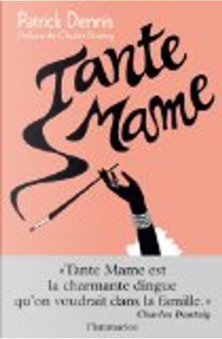 Tante Mame by Patrick Dennis