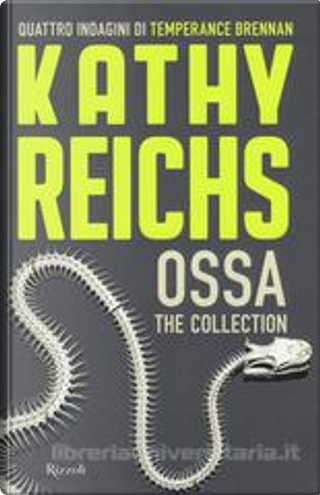 Ossa by Kathy Reichs