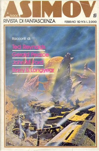 Isaac Asimov - Rivista di fantascienza n. 6 by Barry B. Longyear, Edward Wellen, Freff, Gerald Pearce, John M. Ford, Ted Reynolds