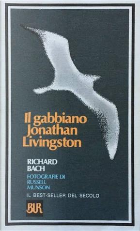Il gabbiano Jonathan Livingston by Richard Bach