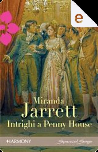 Intrighi a Penny House by Miranda Jarrett