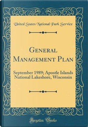 General Management Plan by United States National Park Service
