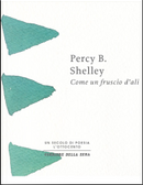 Come un fruscio d'ali by Percy Bysshe Shelley