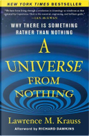 A Universe from Nothing by Lawrence M. Krauss