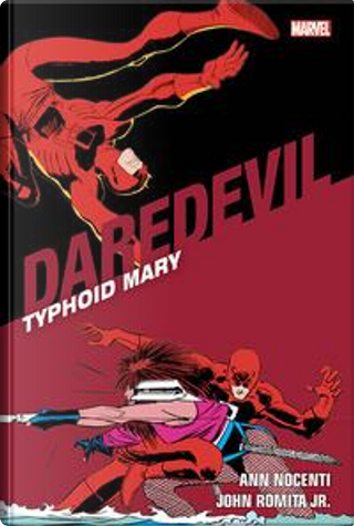Typhoid Mary. Daredevil collection by Ann Nocenti