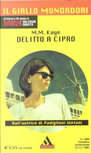 Delitto a Cipro by M.M. Kaye