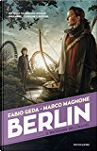 Berlin. Il richiamo dell'Havel by Fabio Geda, Marco Magnone