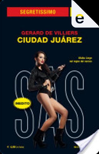 Ciudad Juárez by Gérard de Villiers