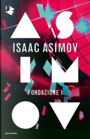 Fondazione I by Isaac Asimov
