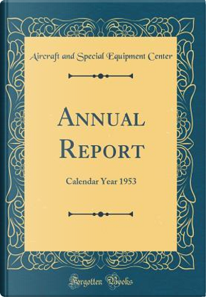 Annual Report by Aircraft and Special Equipment Center