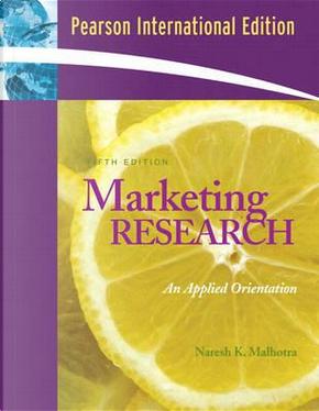 Marketing Research by Naresh K. Malhotra