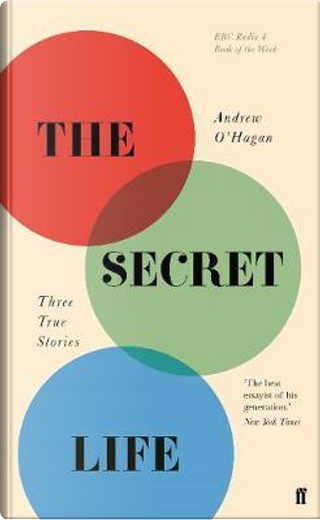 The Secret Life by Andrew O'Hagan