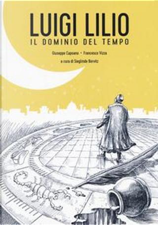 Luigi Lilio. Il dominio del tempo by Giuseppe Capoano