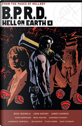B.P.R.D. Hell on Earth, Vol. 4 by Chris Roberson, Mike Mignola, James Harren