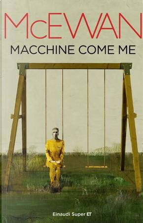 Macchine come me by Ian McEwan