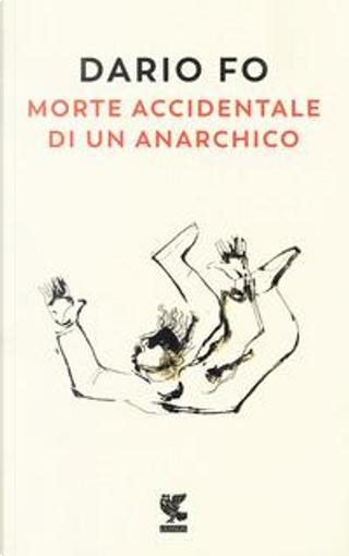 Morte accidentale di un anarchico by Dario Fo