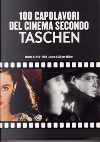 100 capolavori del cinema secondo Taschen by Jürgen Müller