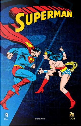 Superman: La sfida dell'Amazzone by Cary Bates, Elliot S. Maggin, Martin Pasko, Gerry Conway