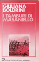 I tamburi di Masaniello by Giuliana Boldrini
