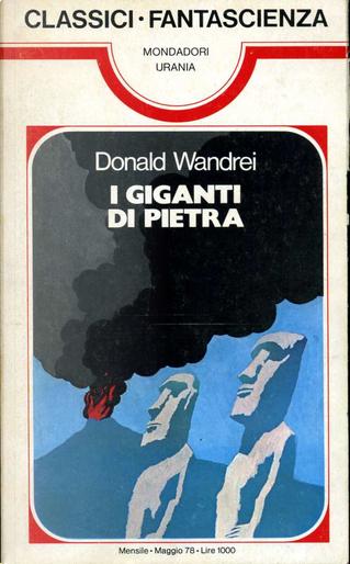 I giganti di pietra by Donald Wandrei