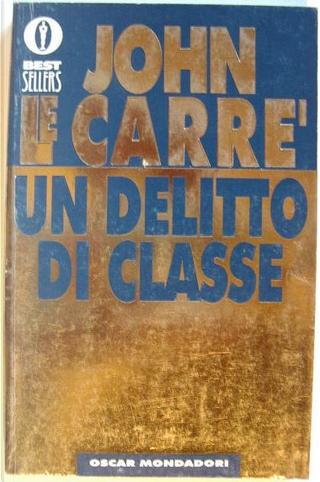 Un delitto di classe by John le Carré