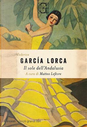 Il sole dell'Andalusia by Federico Garcia Lorca