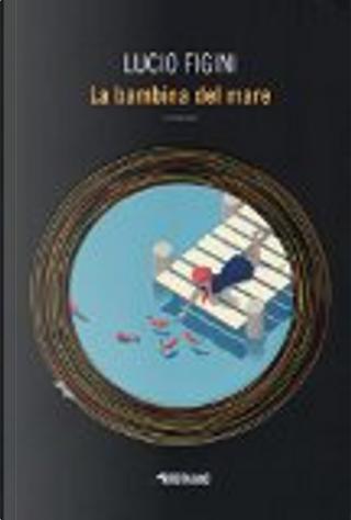 La bambina del mare by Lucio Figini