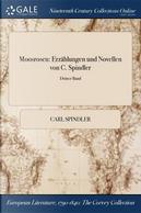 Moosrosen by Carl Spindler