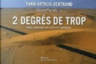 2 degrés de trop by Yann Arthus-Bertrand