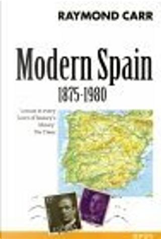 Modern Spain, 1875-1980 by Raymond Carr