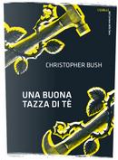 Una buona tazza di tè by Christopher Bush