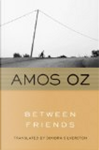 Between Friends by Amos Oz