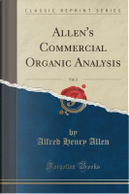 Allen's Commercial Organic Analysis, Vol. 2 (Classic Reprint) by Alfred Henry Allen