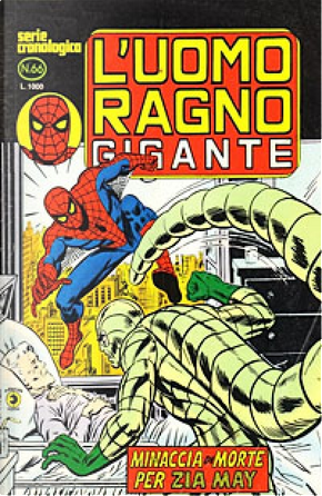 L'Uomo Ragno Gigante n. 66 by Gerry Conway