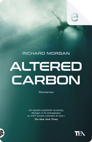 Altered Carbon by Richard Morgan