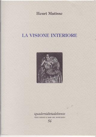 La visione interiore by Henri Matisse