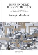 Riprendere il controllo by George Monbiot