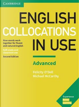 English Collocations in Use. Advanced. Second Edition with Answers by Michael McCarthy