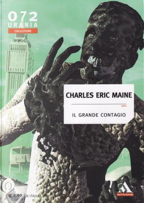 Il grande contagio by Charles E. Maine