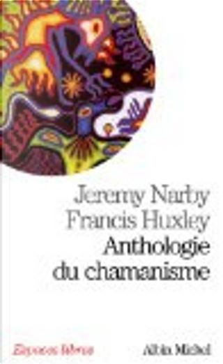 Anthologie du chamanisme by Jeremy Narby