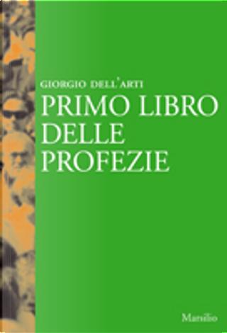 Primo libro delle profezie by Giorgio Dell'Arti