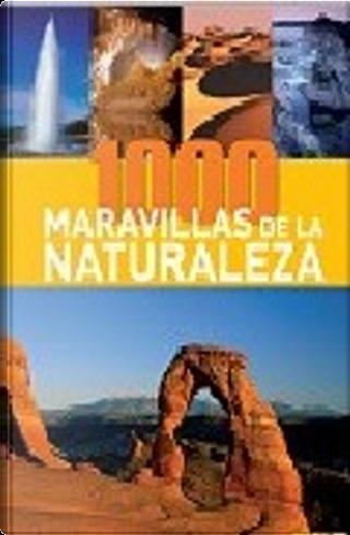 1000 Maravillas de la naturaleza by