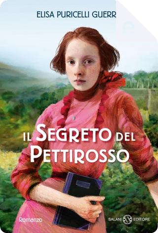 Il segreto del pettirosso by Elisa Puricelli Guerra