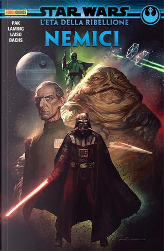 Star Wars: L'età della ribellione – Nemici by Greg Pak