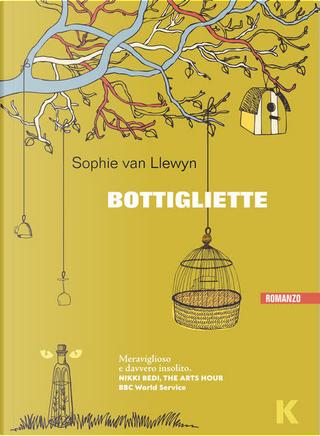 Bottigliette by Sophie van Llewyn