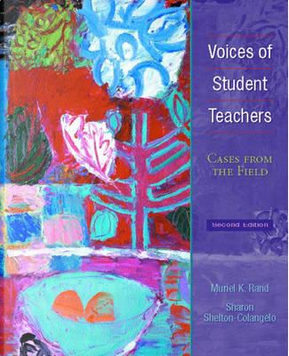 Voices of Student Teachers by Muriel K. Rand