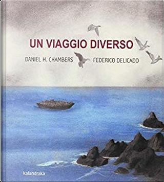 Un viaggio diverso by Daniel Hernández Chambers