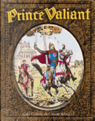 """Prince Valiant - """"Far From Camelot"""" by Gary Gianni, Mark Schultz"""